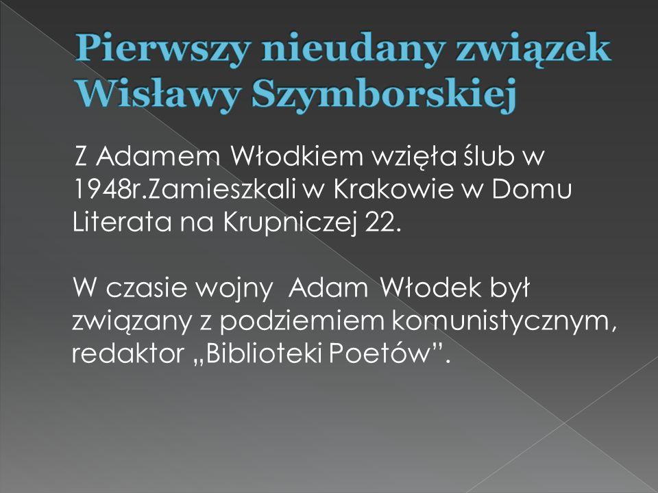 Pierwszy nieudany związek Wisławy Szymborskiej