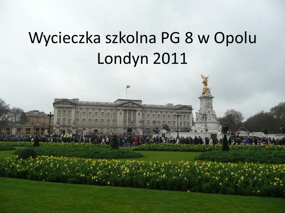 Wycieczka szkolna PG 8 w Opolu Londyn 2011