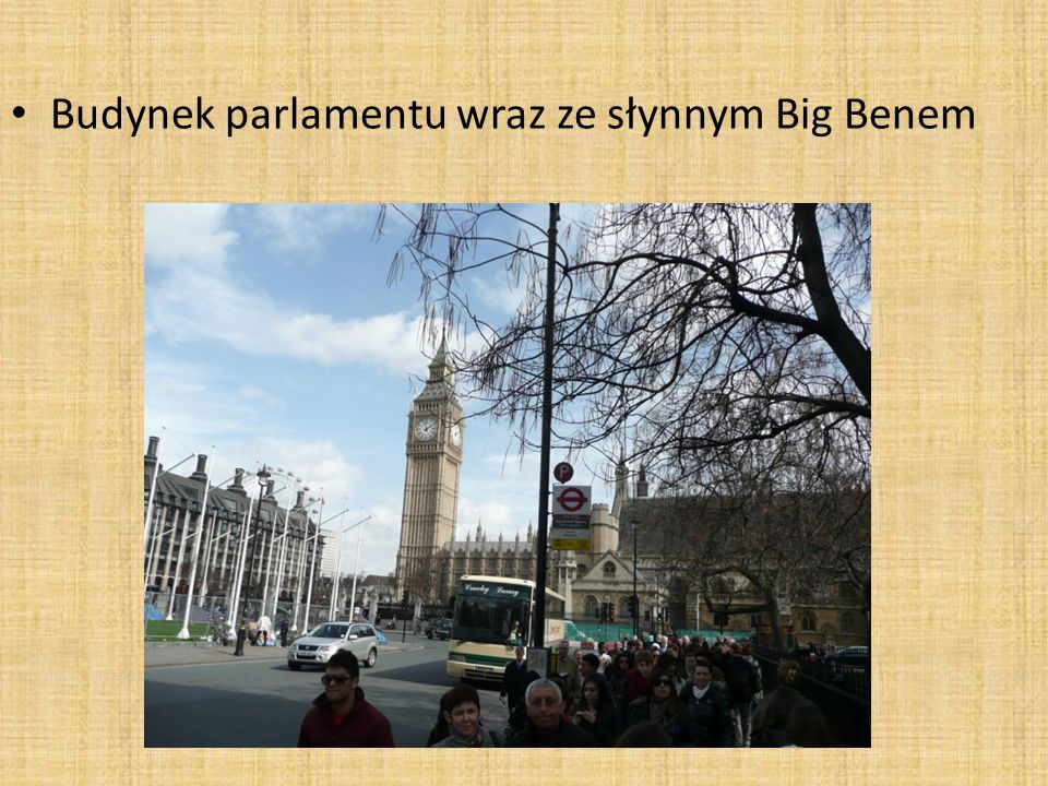 Budynek parlamentu wraz ze słynnym Big Benem
