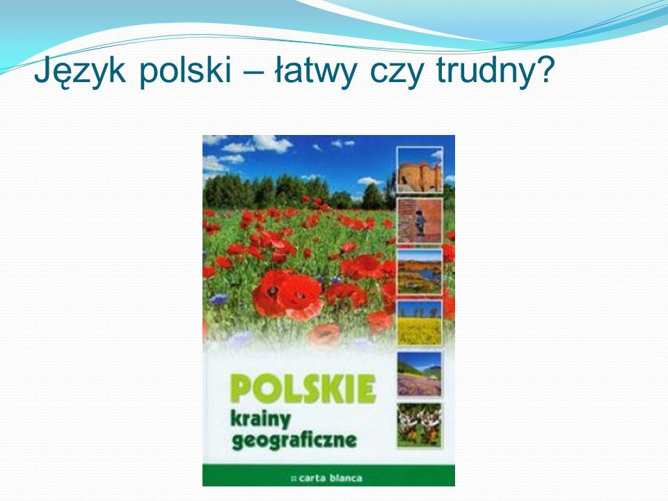 Język polski – łatwy czy trudny