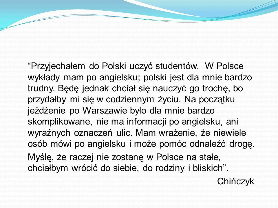 Przyjechałem do Polski uczyć studentów