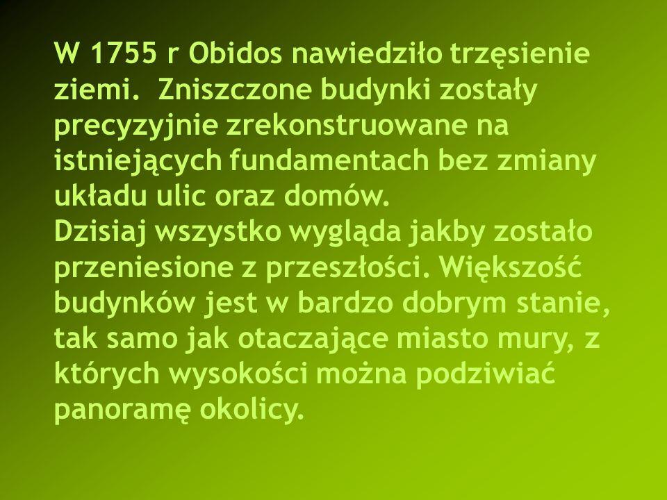 W 1755 r Obidos nawiedziło trzęsienie ziemi