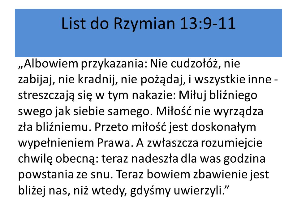 List do Rzymian 13:9-11