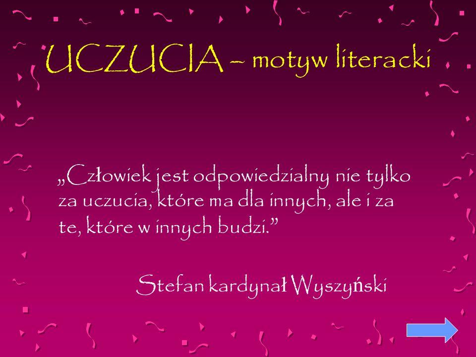UCZUCIA – motyw literacki