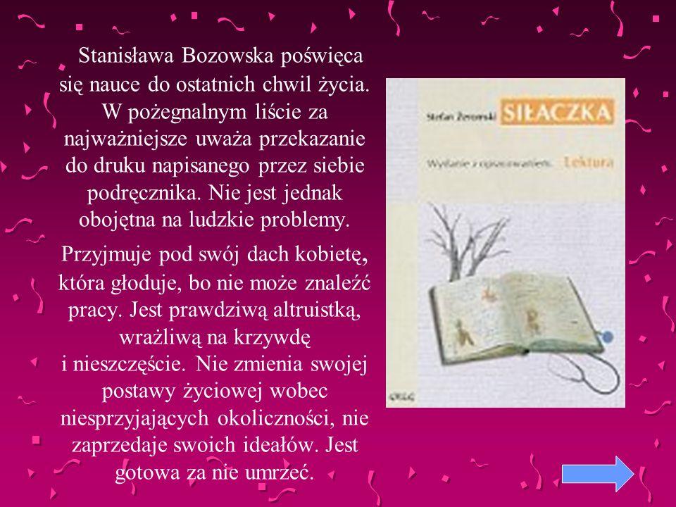 Stanisława Bozowska poświęca się nauce do ostatnich chwil życia