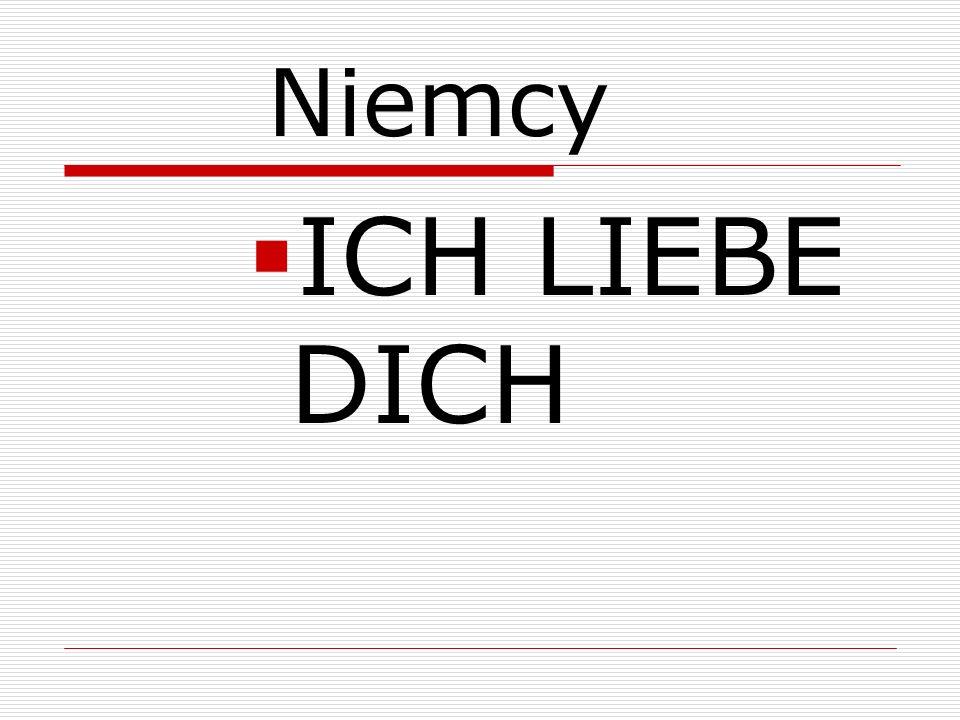 Niemcy ICH LIEBE DICH