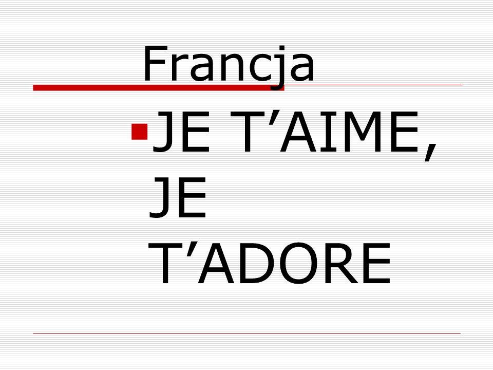 Francja JE T'AIME, JE T'ADORE