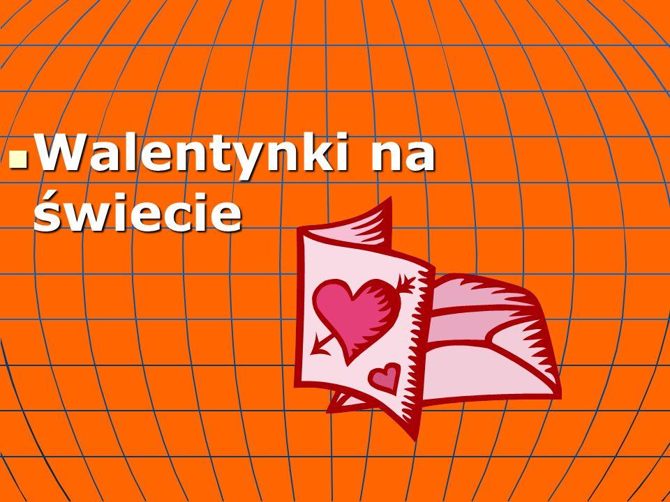 Walentynki na świecie