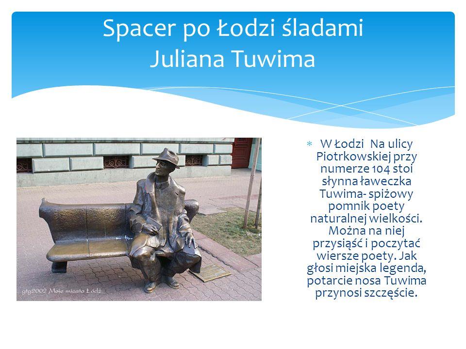 Spacer po Łodzi śladami Juliana Tuwima
