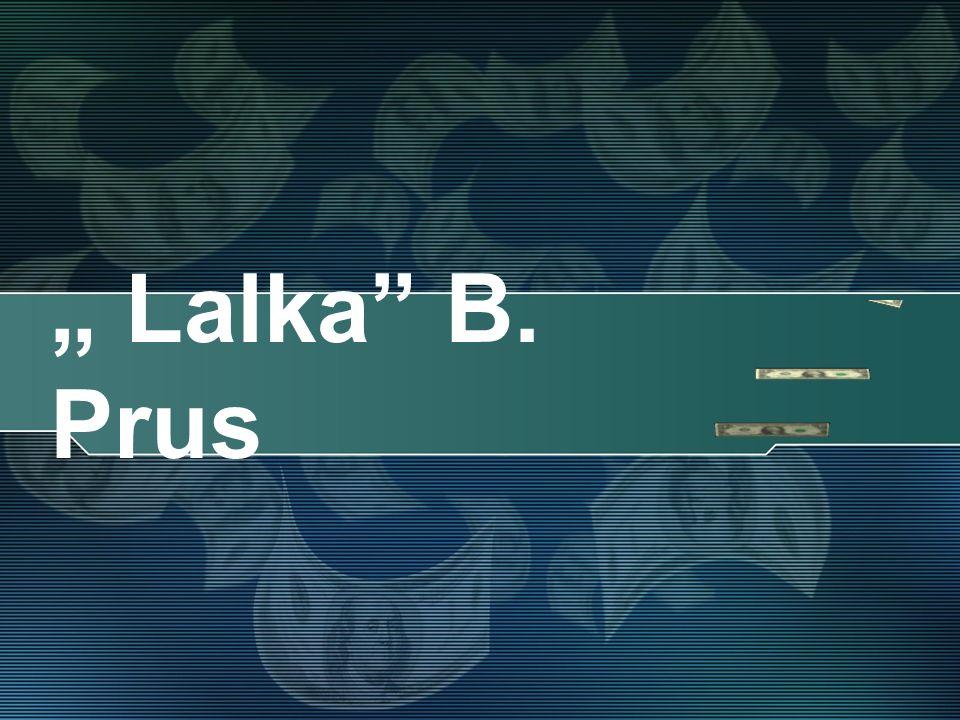 """"""" Lalka B. Prus"""