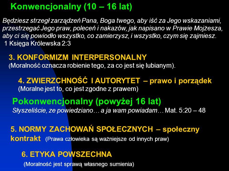 Konwencjonalny (10 – 16 lat)