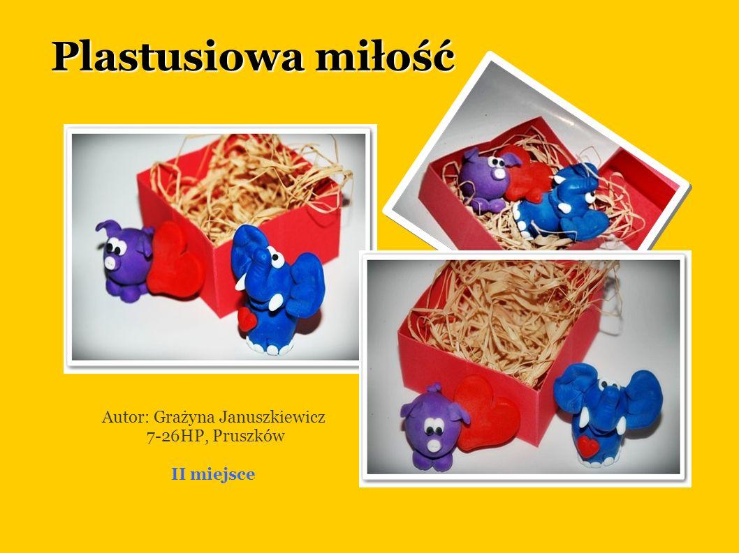 Autor: Grażyna Januszkiewicz