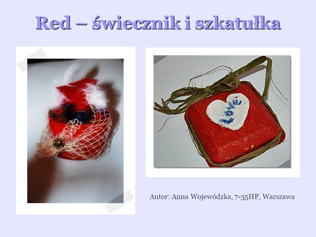 Red – świecznik i szkatułka