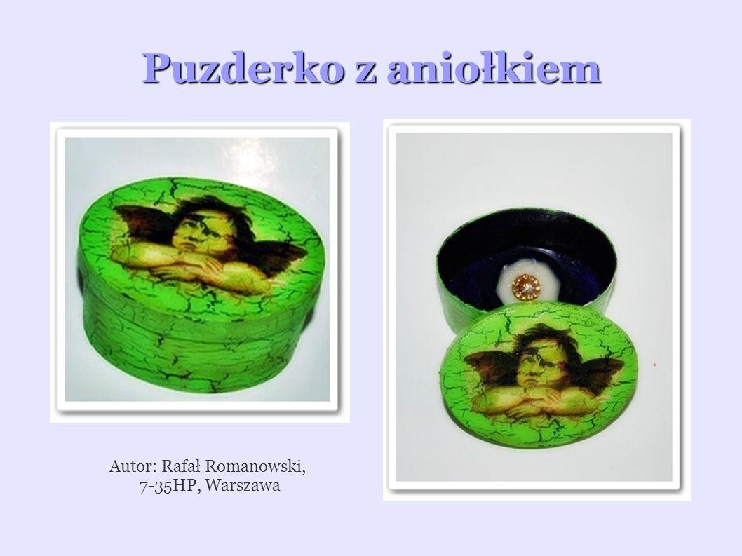 Autor: Rafał Romanowski,