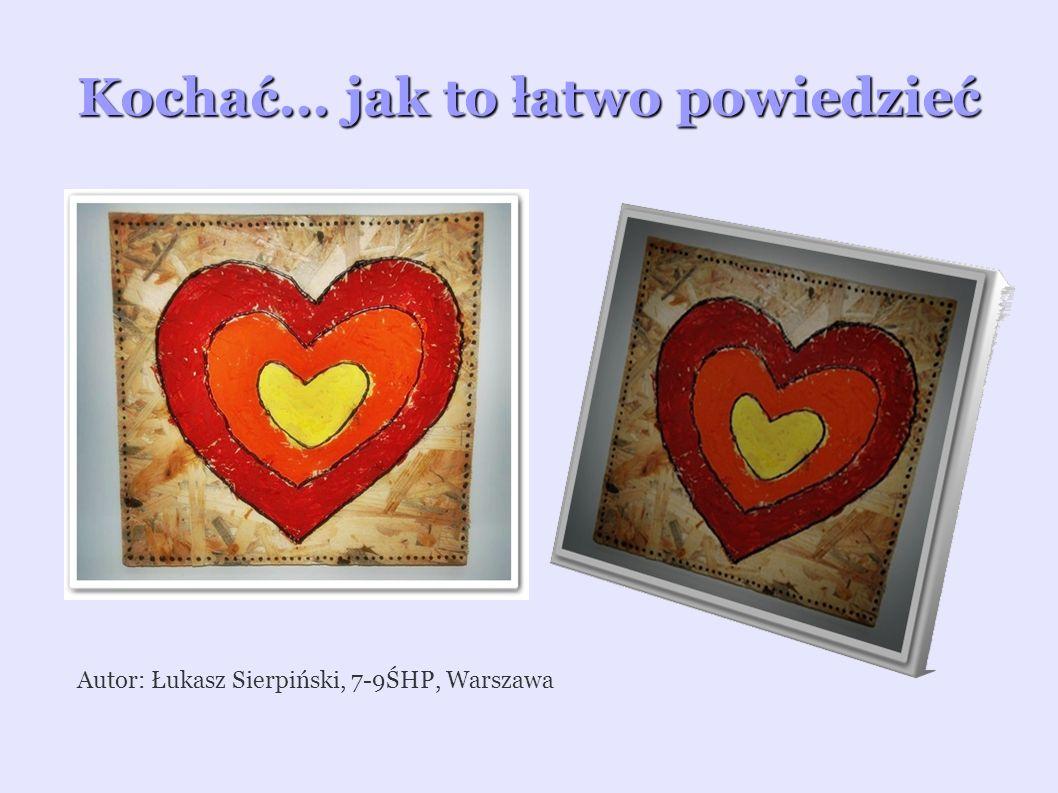 Kochać... jak to łatwo powiedzieć