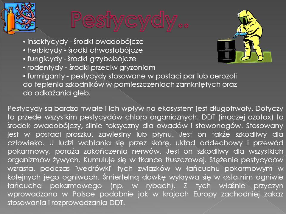 Pestycydy.. insektycydy - środki owadobójcze