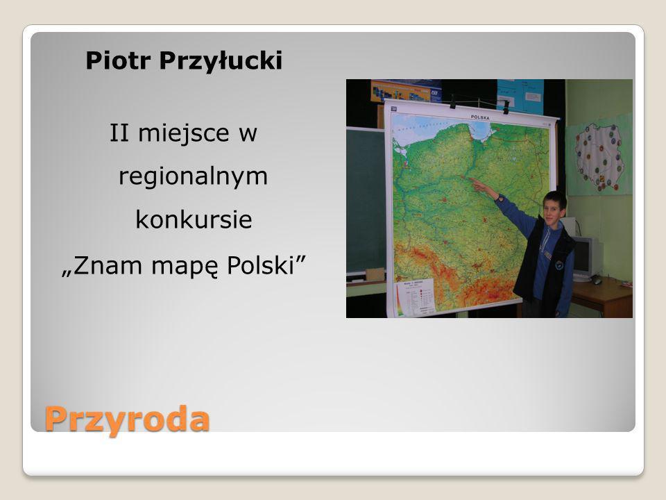 """Piotr Przyłucki II miejsce w regionalnym konkursie """"Znam mapę Polski"""