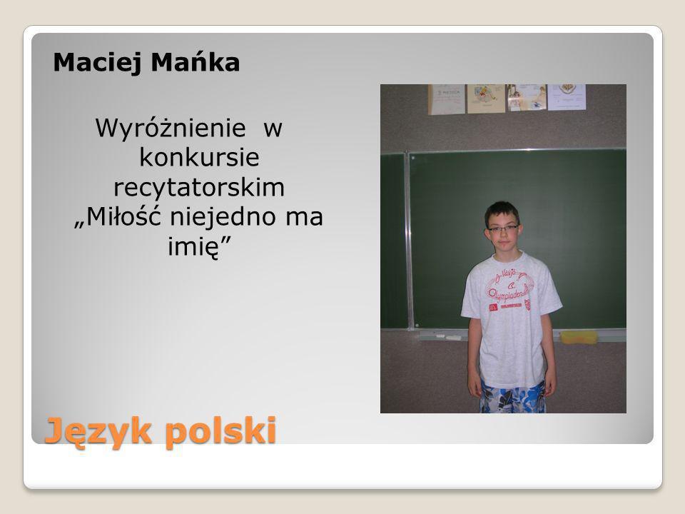 """Maciej Mańka Wyróżnienie w konkursie recytatorskim """"Miłość niejedno ma imię"""