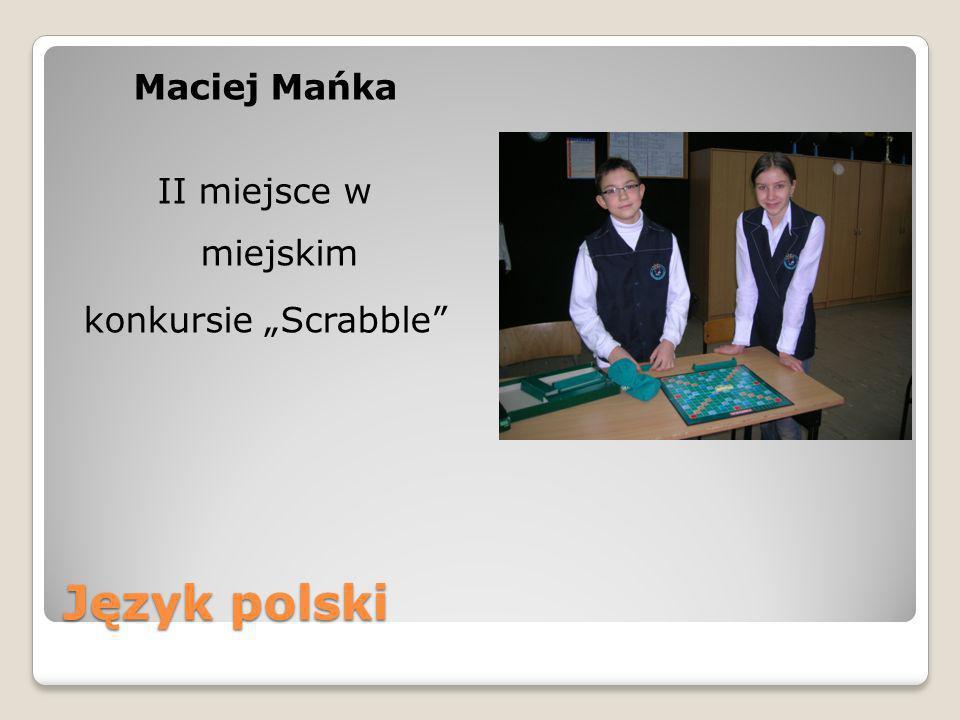 """Maciej Mańka II miejsce w miejskim konkursie """"Scrabble"""