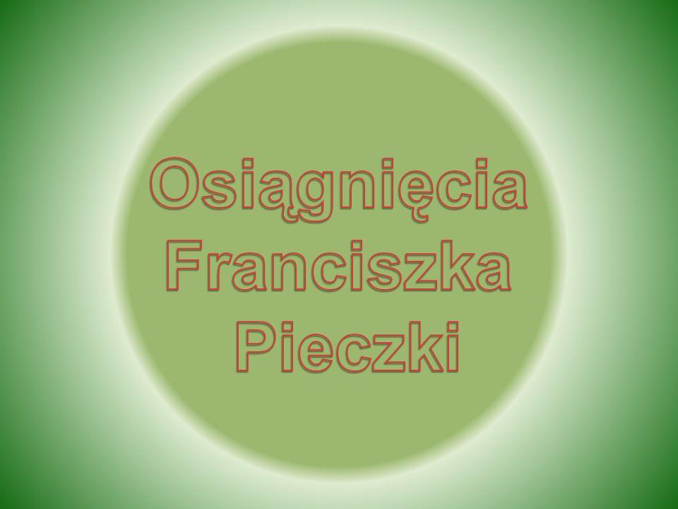 Osiągnięcia Franciszka Pieczki