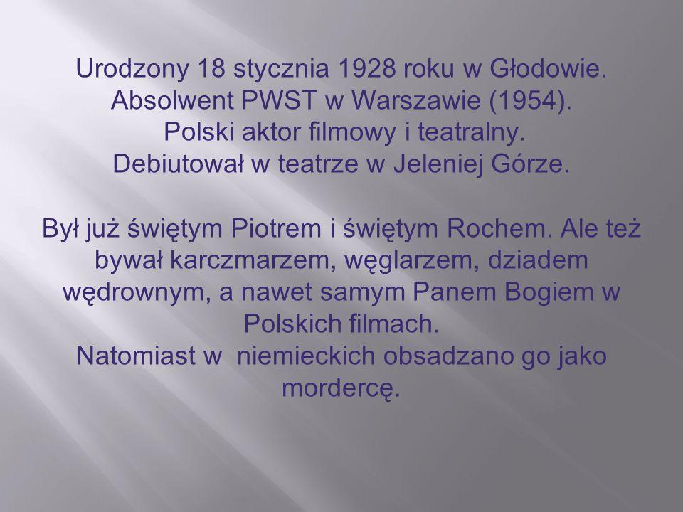 Urodzony 18 stycznia 1928 roku w Głodowie.