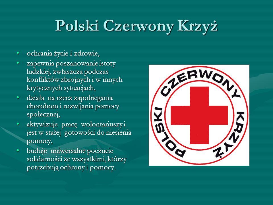 Polski Czerwony Krzyż ochrania życie i zdrowie,