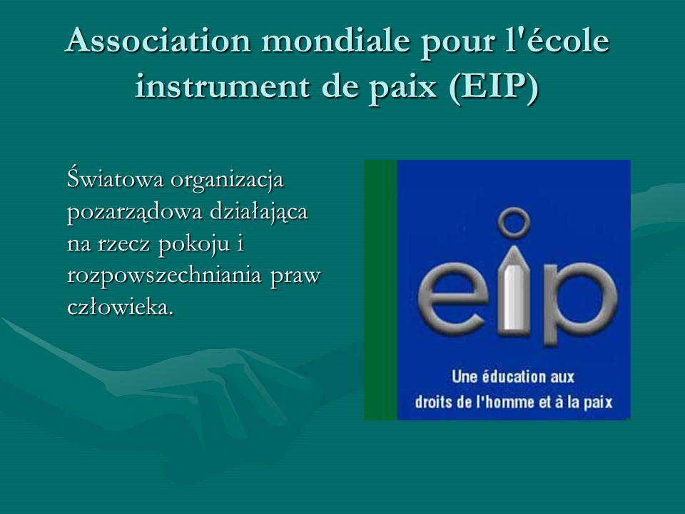 Association mondiale pour l école instrument de paix (EIP)