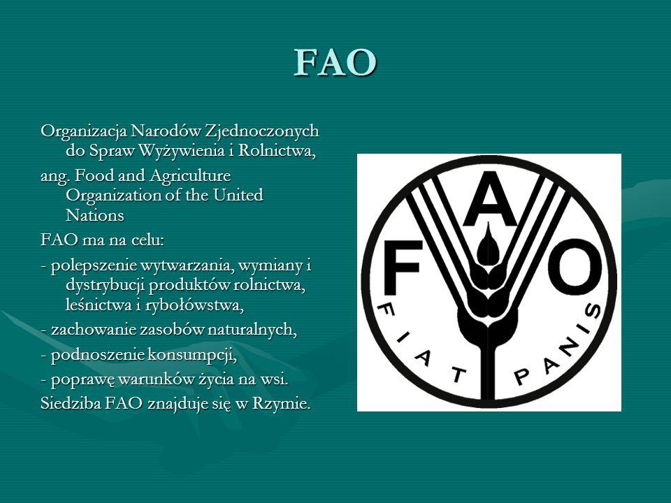 FAO Organizacja Narodów Zjednoczonych do Spraw Wyżywienia i Rolnictwa,