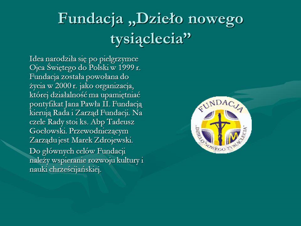 """Fundacja """"Dzieło nowego tysiąclecia"""
