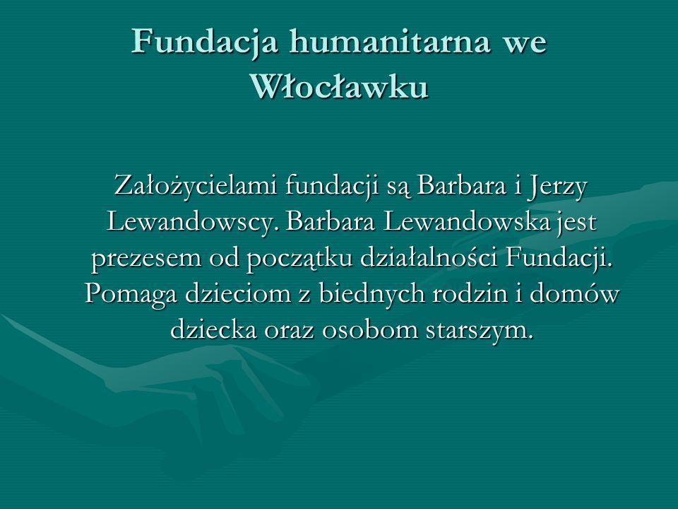Fundacja humanitarna we Włocławku