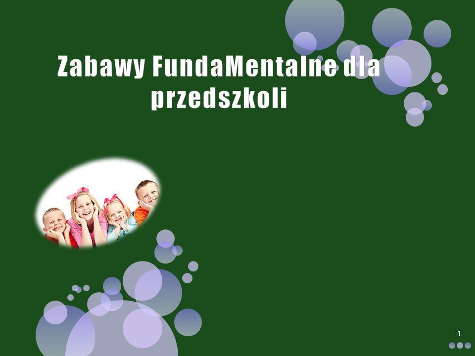 Zabawy FundaMentalne dla przedszkoli