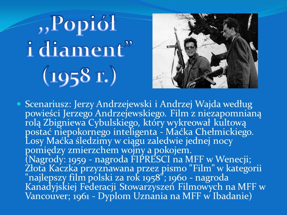 ,,Popiół i diament (1958 r.)