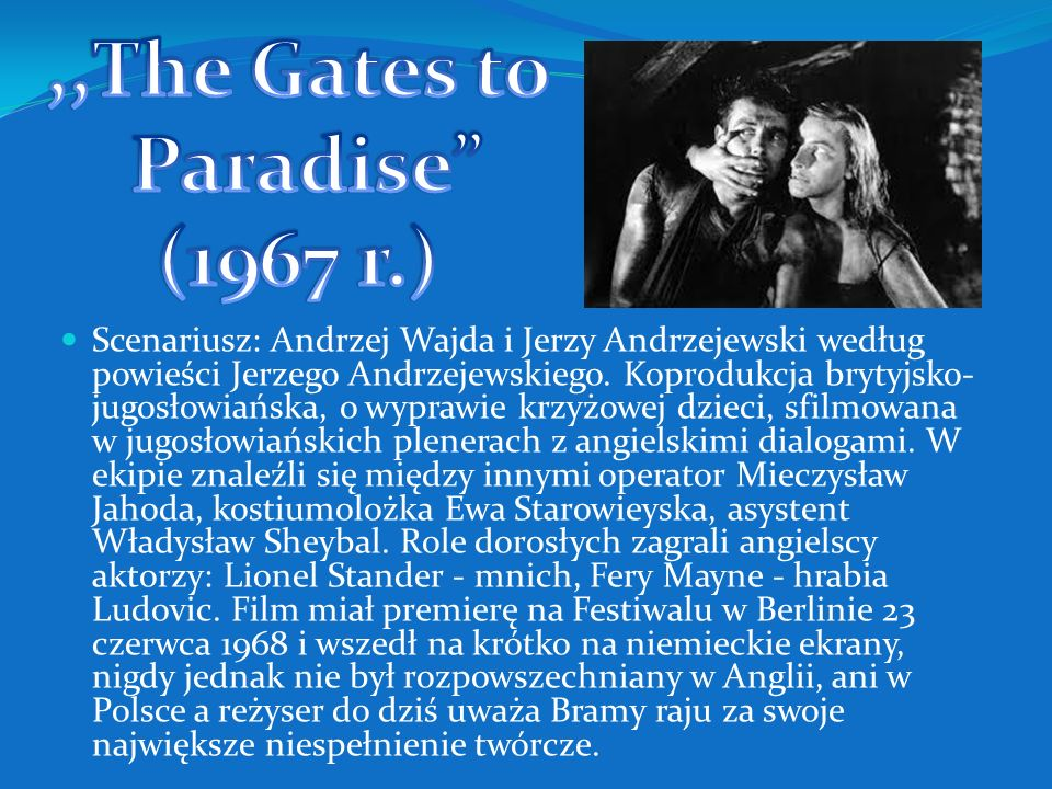 ,,The Gates to Paradise (1967 r.)