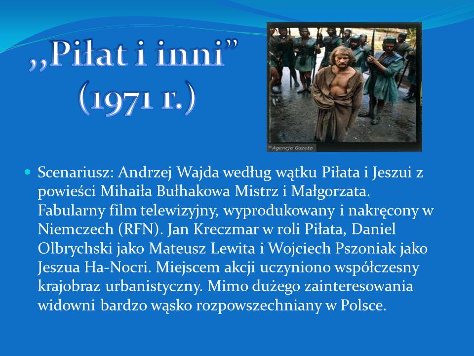 ,,Piłat i inni (1971 r.)