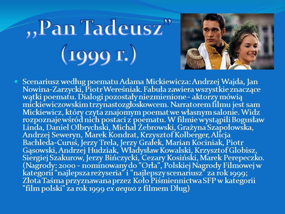 ,,Pan Tadeusz (1999 r.)