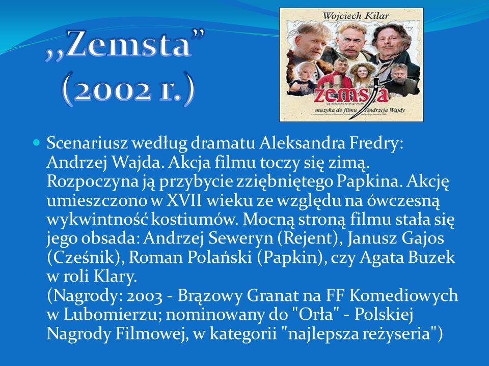,,Zemsta (2002 r.)