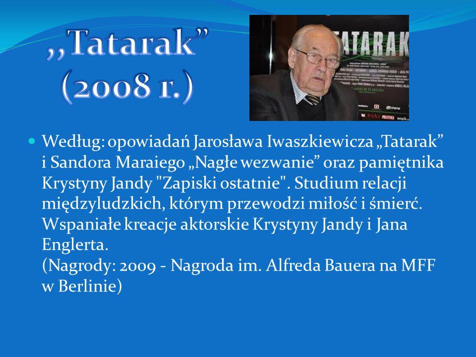 ,,Tatarak (2008 r.)