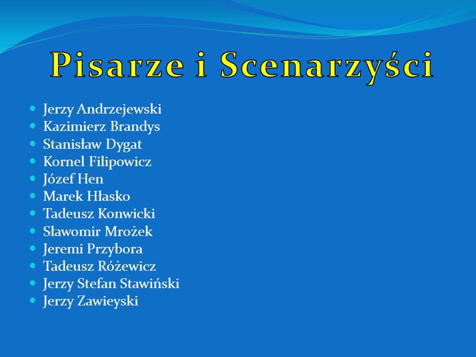 Pisarze i Scenarzyści Jerzy Andrzejewski Kazimierz Brandys