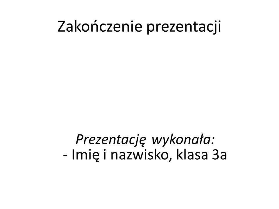 Zakończenie prezentacji