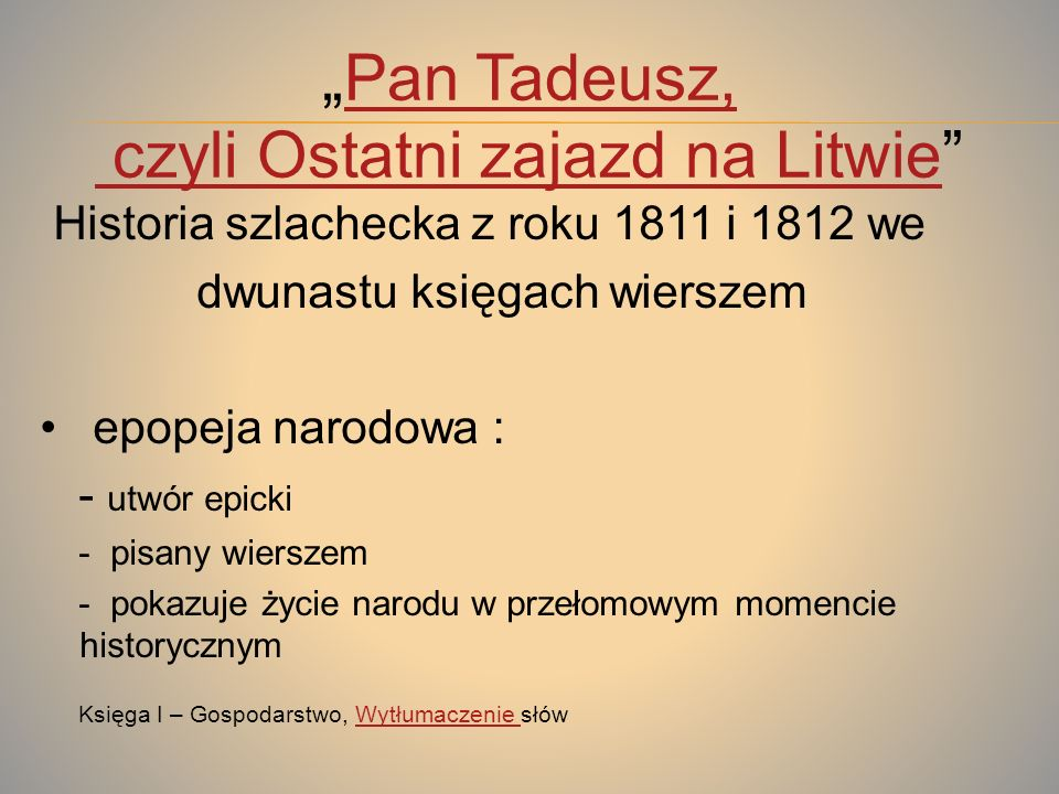 czyli Ostatni zajazd na Litwie