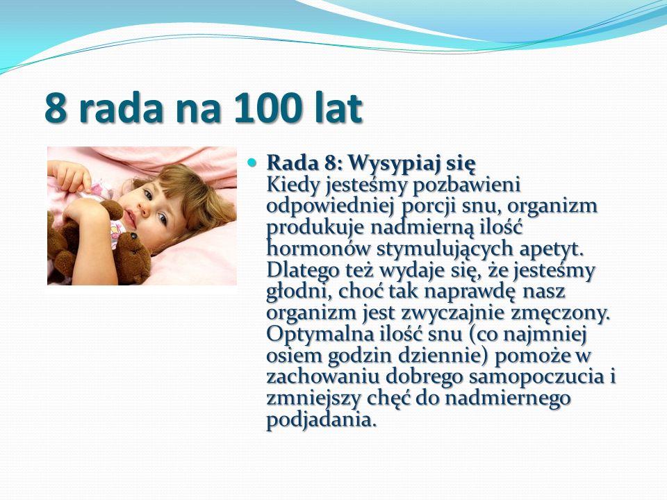 8 rada na 100 lat