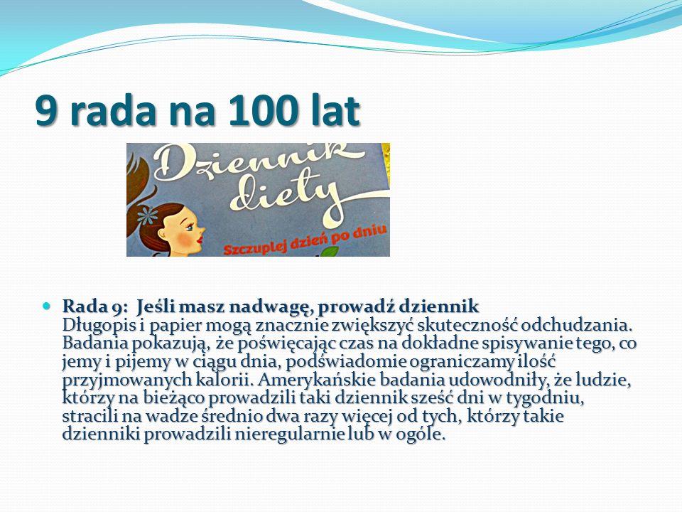 9 rada na 100 lat