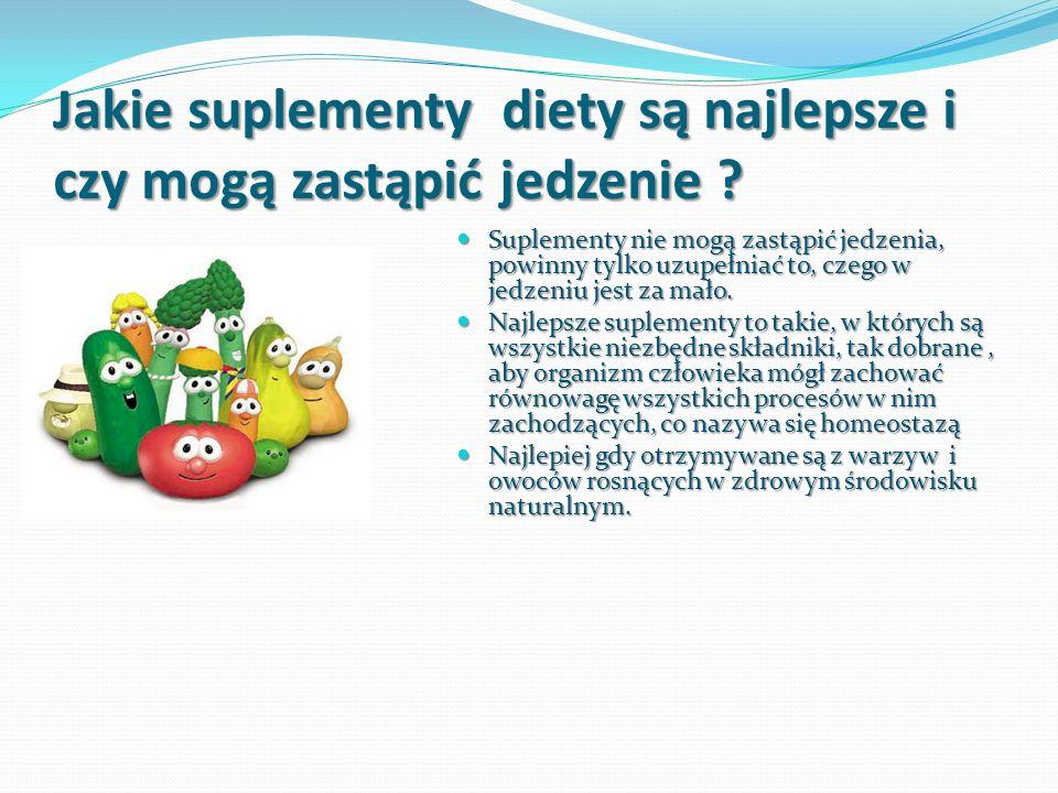 Jakie suplementy diety są najlepsze i czy mogą zastąpić jedzenie