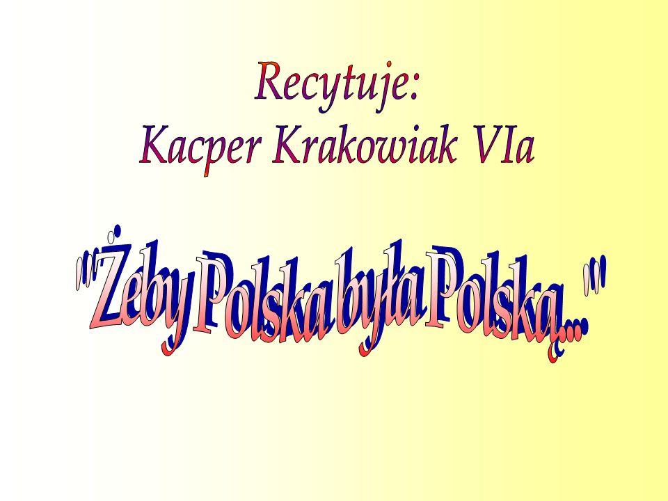 Żeby Polska była Polską...