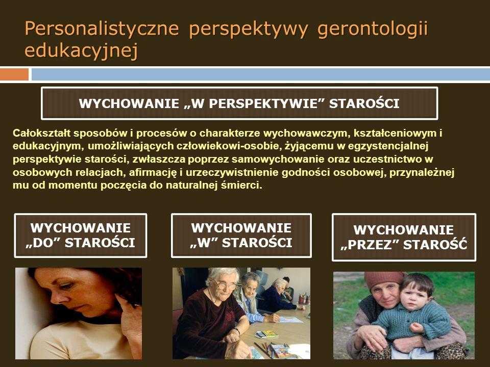 Personalistyczne perspektywy gerontologii edukacyjnej