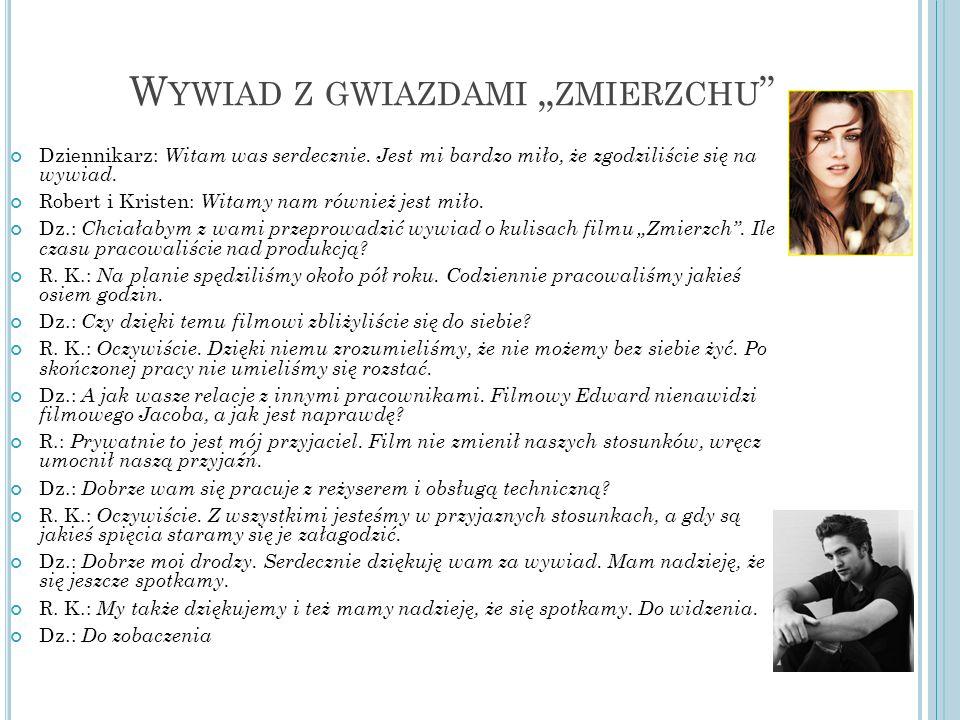 """Wywiad z gwiazdami """"zmierzchu"""
