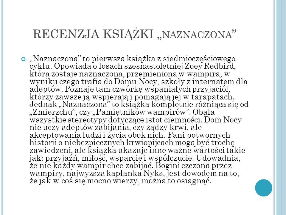 """RECENZJA KSIĄżKI """"naznaczona"""