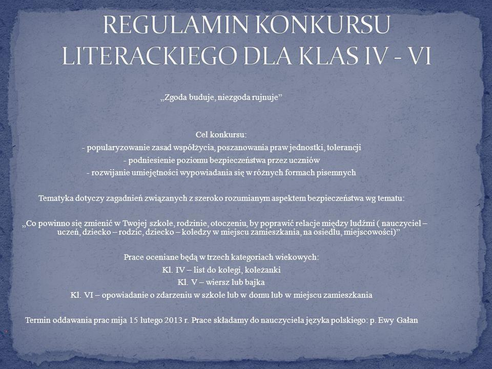 REGULAMIN KONKURSU LITERACKIEGO DLA KLAS IV - VI