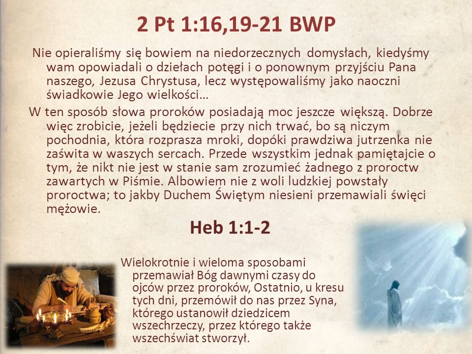 2 Pt 1:16,19-21 BWP