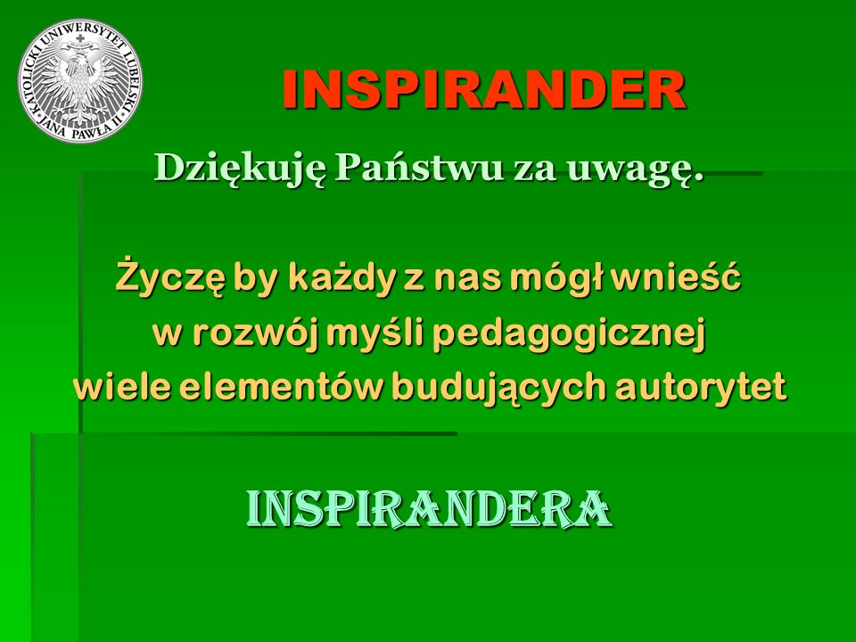 INSPIRANDER INSPIRANDERA Dziękuję Państwu za uwagę.